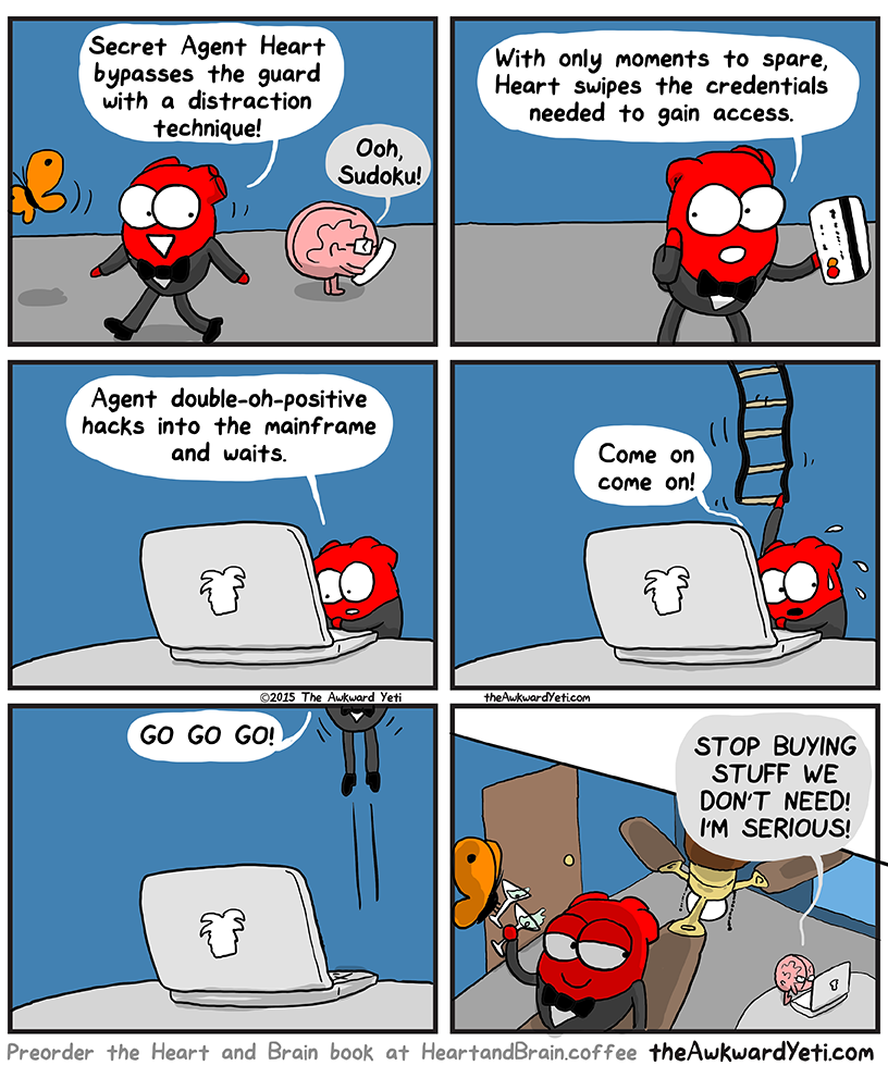 heart vs brain humor, funny pics, the awkward yeti, lol, secret agent heart