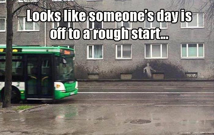 funny pics, lol pics, if you think your day is bad