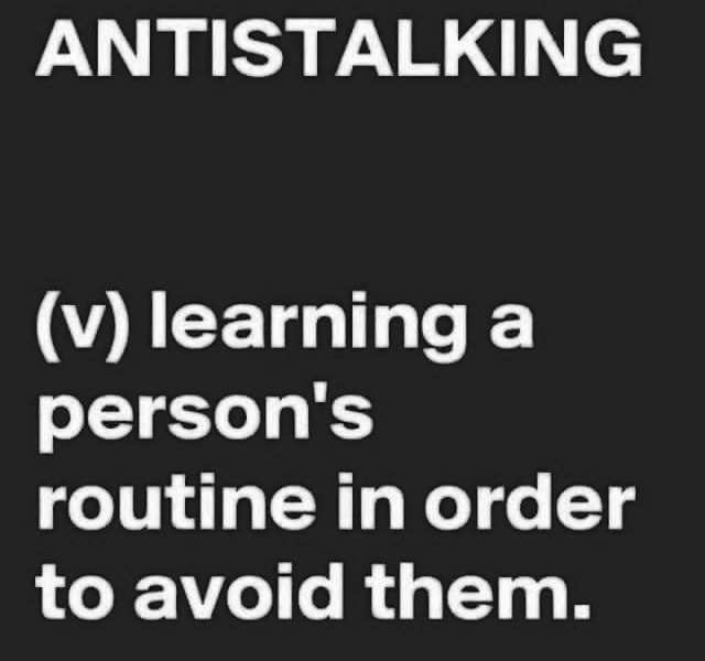 antistalking, funny, lol