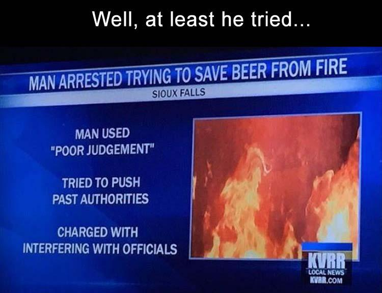 funny, lol, beer humor, at least he tried