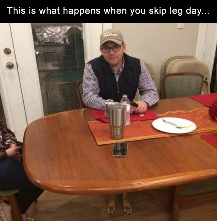 funny pics, lol pics, leg day humor, working out humor