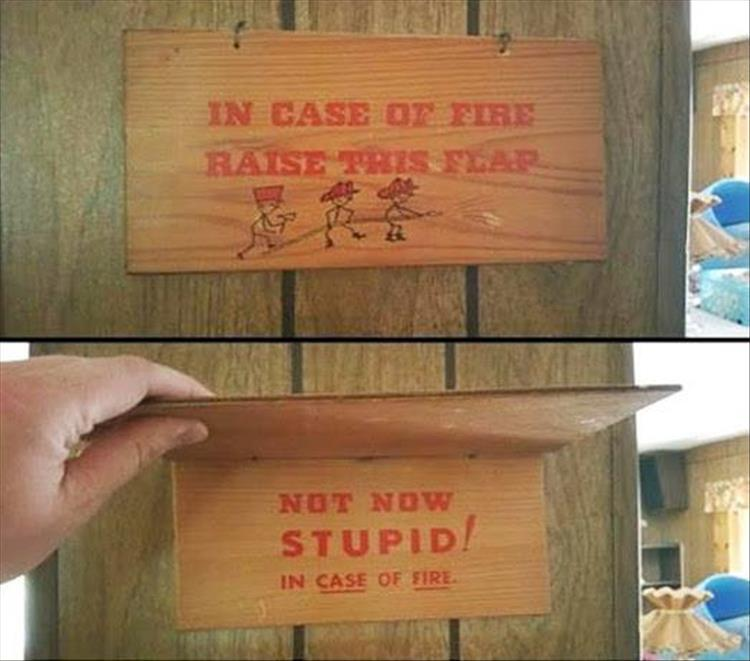 funny signs, lol, funny pics, in case of fire