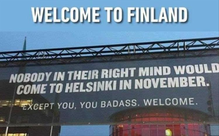 funny pics, lol pics, funny signs, welcoming Finland