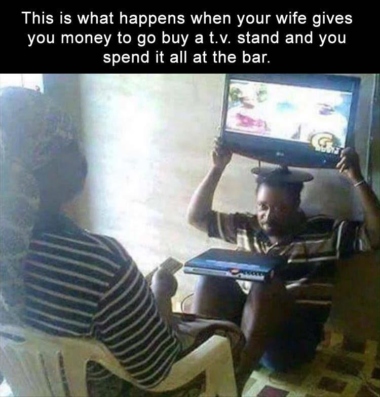 funny pics, lol pics, wife and husband humor, fails, tv stand, real punishment