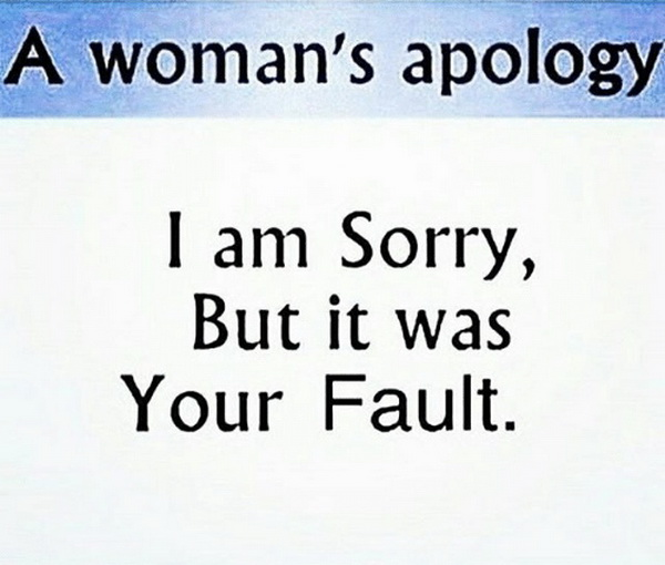 funny pics, lol pics, women humor, woman's apology