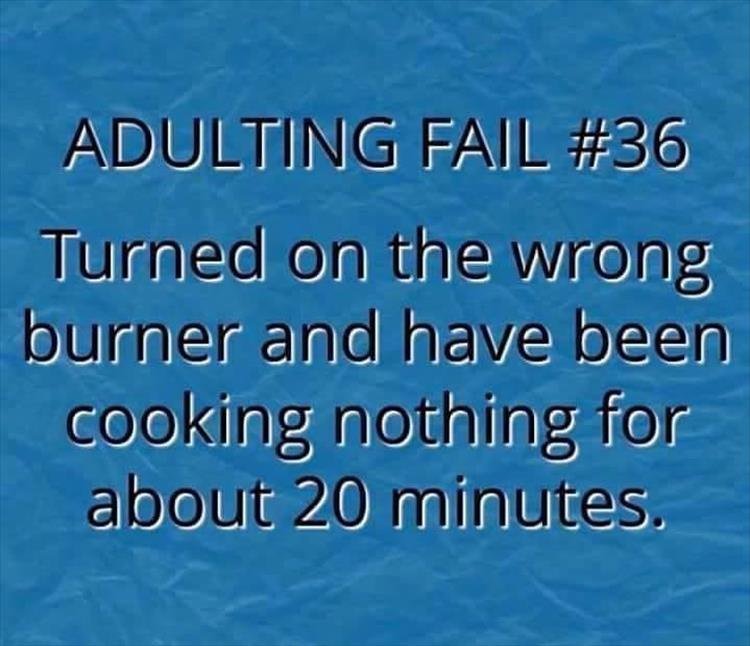 funny pics, lol pics, adulting fails, fails, hate that