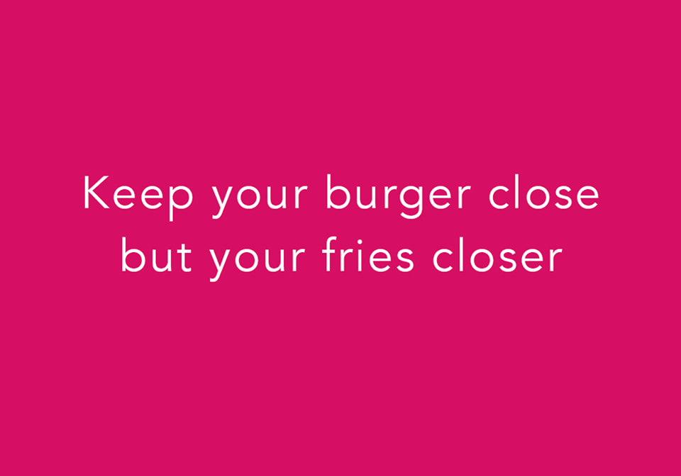 keep your burgers close