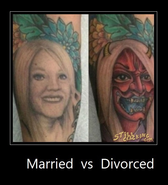 funny pics, lol pics, married vs divorced, tattoo humor, wife humor